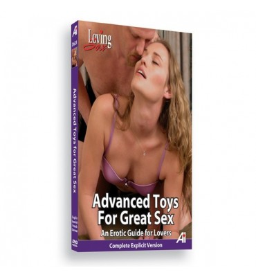 Advanced Toys for Great Sex...